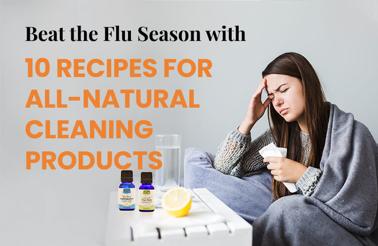 Beat the Flu Season with 10 Recipes for All-Natural Cleaning Products