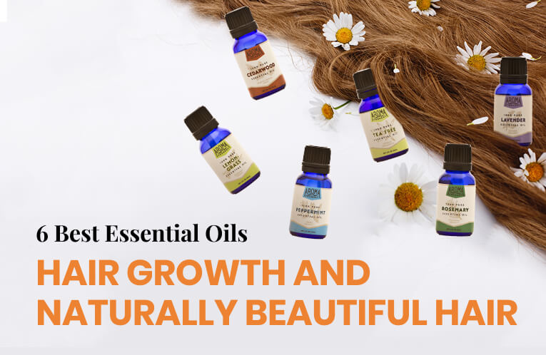 6 Best Essential Oils for Hair Growth and Naturally Beautiful Hair
