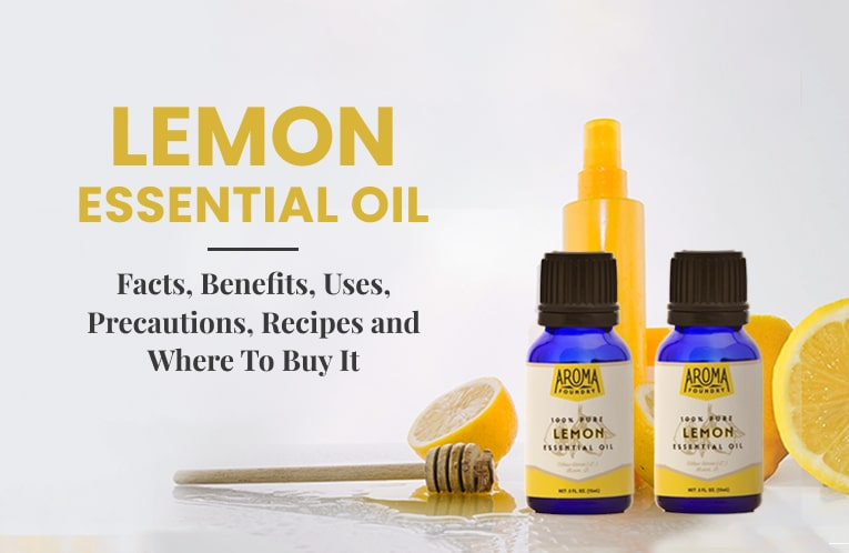 The Ultimate Guide to Lemon Essential Oil: Benefits, Uses and Everything You Should Know
