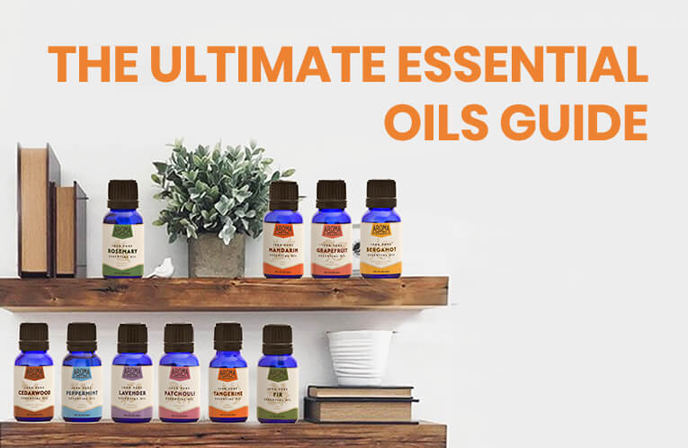 The Ultimate Essential Oils Guide