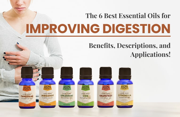 The 6 Best Essential Oils for Improving Digestion: Benefits, Descriptions, Precautions, and More