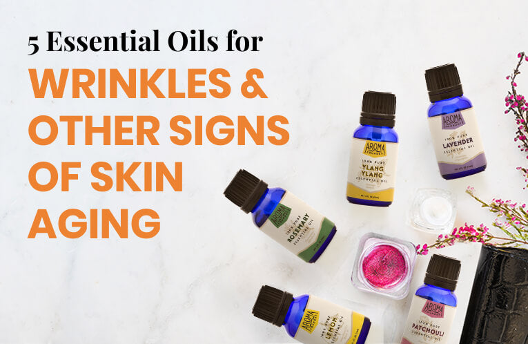 The Fragrant Secrets to Youthful Skin: 4 Essential Oils for Wrinkles & Other Signs of Skin Aging