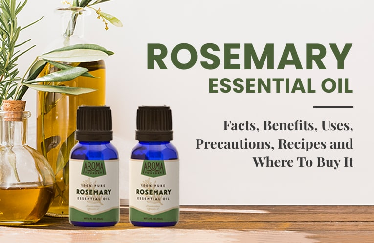 What You Need to Know About Rosemary Essential Oil
