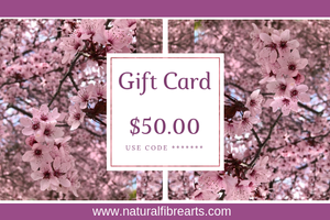 $50 Gift Card - Natural Fibre Arts