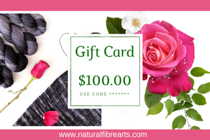 $100 Gift Card - Natural Fibre Arts