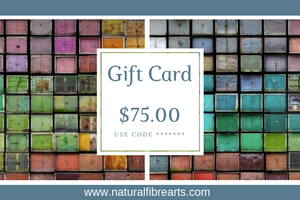 $75 Gift Card - Natural Fibre Arts