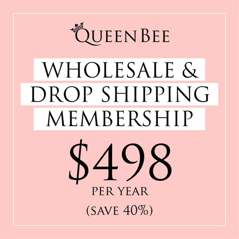 Wholesale and Drop Shipping Subscription (Annual) at_Queen_Bee_of_Beverly_Hills