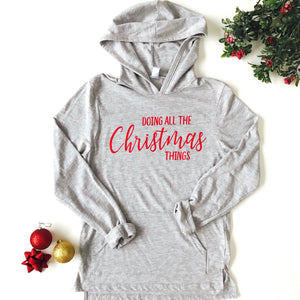 Doing All The Christmas Things Lightweight Hoodie