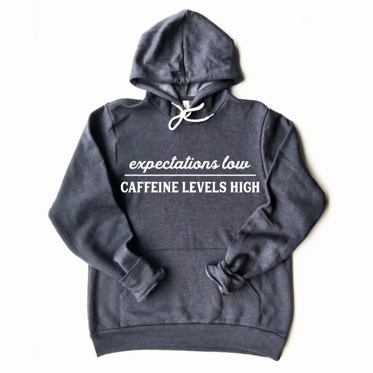 Expectations Low Caffeine Levels High Hoodie Heather Navy