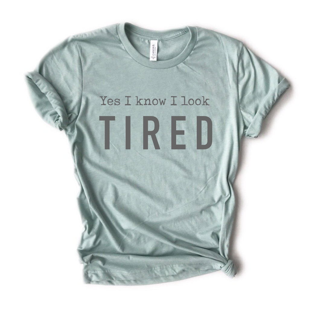 Yes I Know I Look Tired Tee - Heather Dusty Blue