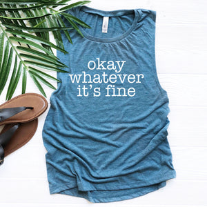 Okay Whatever It's Fine Flowy Muscle Tank - Heather Deep Teal