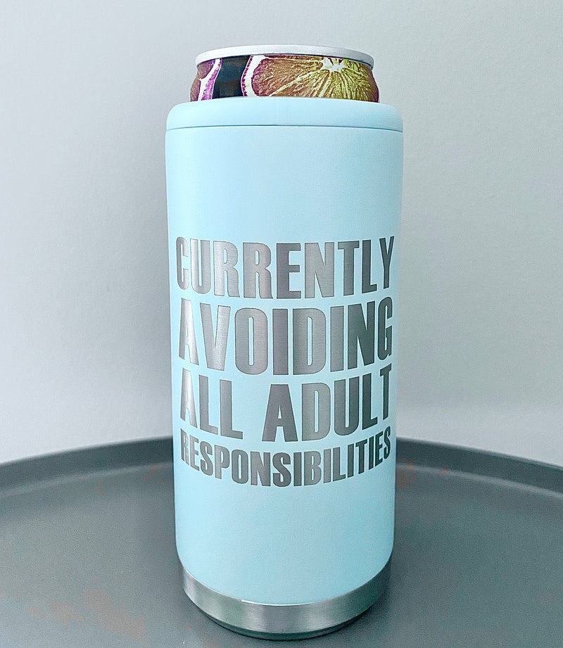 Currently Avoiding All Adult Responsibilities Stainless Steel Skinny Can Cooler - Matte Sea Glass