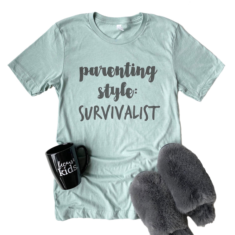 Parenting Style: Survivalist T-shirt