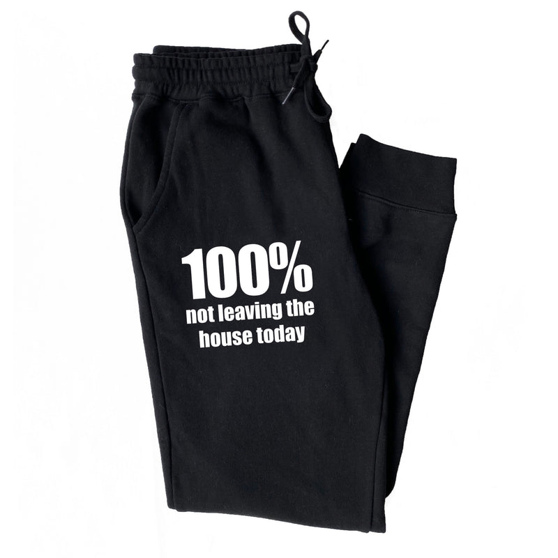 100% Not Leaving The House Today Joggers - Black
