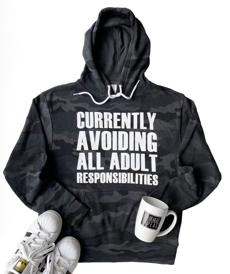 Currently Avoiding All Adult Responsibilities Hoodie - Black Camo