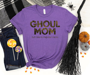 Ghoul Mom - Not Like A Regular Mom T-shirt