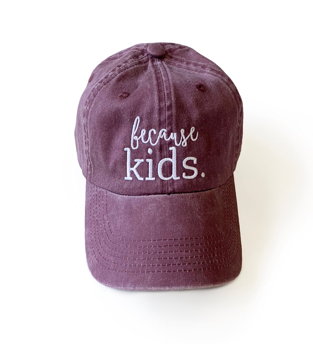 Because Kids™ Hat - Faded Maroon
