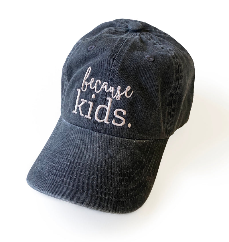 Because Kids™ Hat - Faded Black