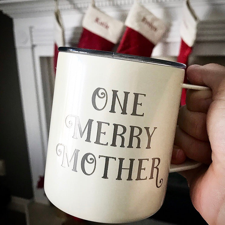 One Merry Mother Stainless Steel Mug
