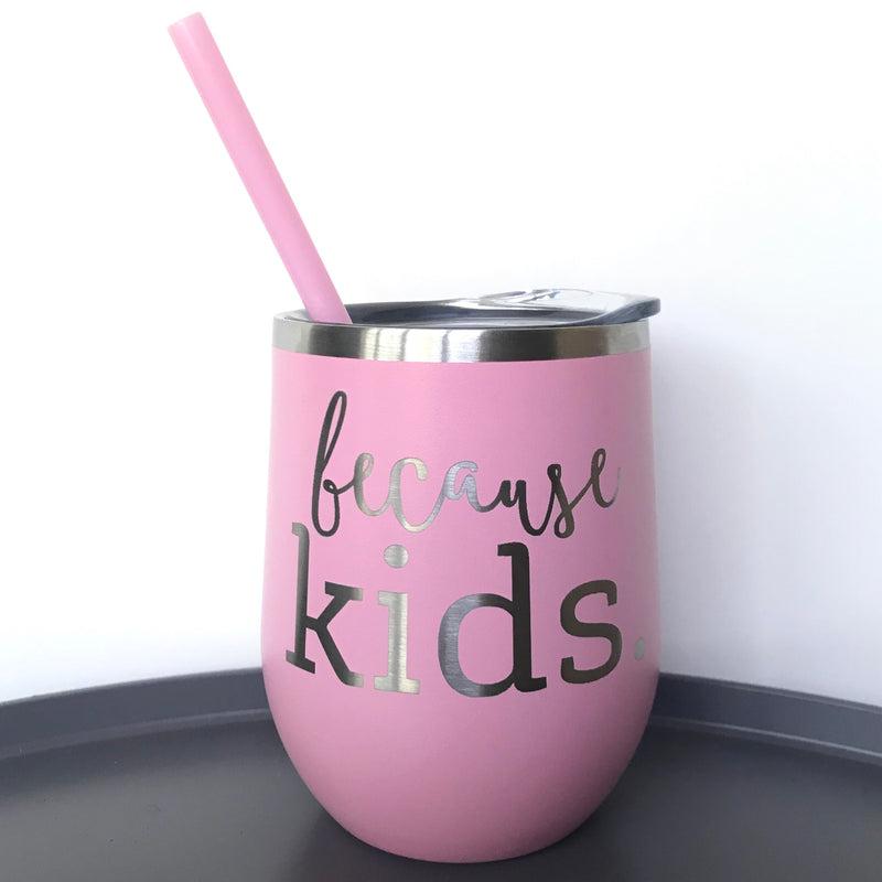 Because Kids™ Beverage Tumbler - Matte Carnation