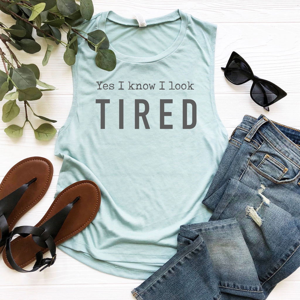 Yes I Know I Look Tired Muscle Tank - Dusty Blue