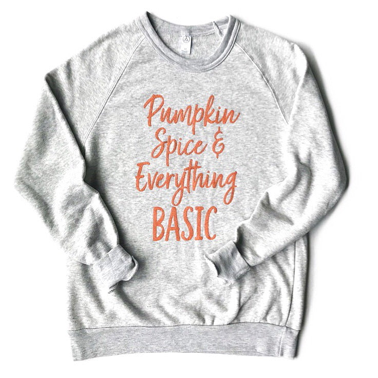 Pumpkin Spice and Everything Basic Pullover