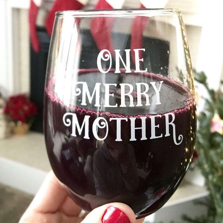 One Merry Mother Wine Glass