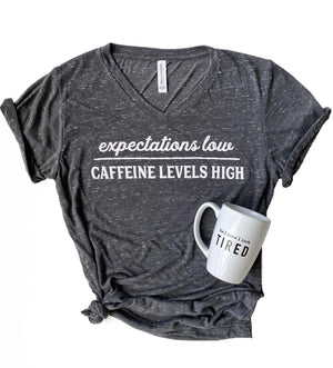 Expectations Low, Caffeine Levels High T-shirt - Charcoal Marble