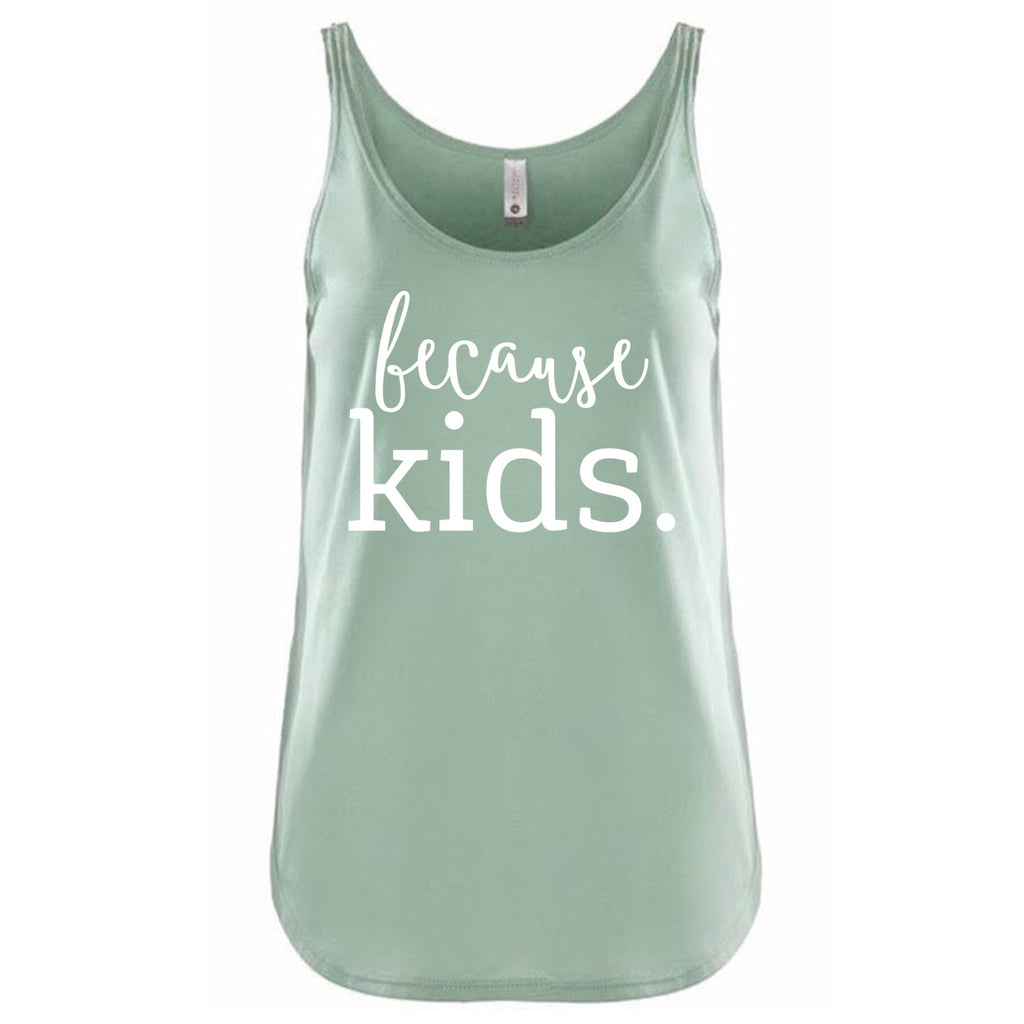 Because Kids Tank Top