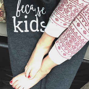 Because Kids™ Sweatpants