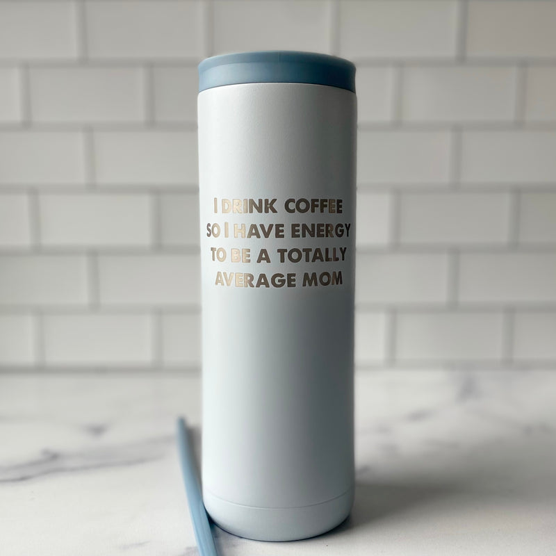 Totally Average Mom Stainless Steel Tumbler - Matte Iceberg 20 oz