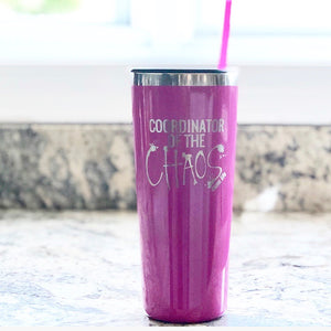 Coordinator of the Chaos, #Momlife Fuchsia Stainless Steel Tumbler