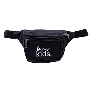 Because Kids Fanny Pack