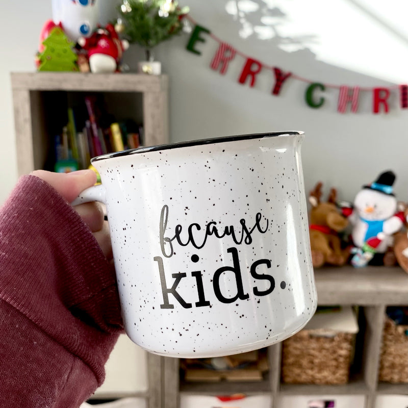 Because Kids™ 15 oz Campfire Mug