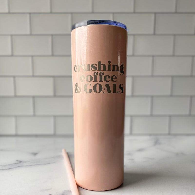 Crushing Coffee & Goals 20 oz Stainless Steel Tumbler - Glitter Blush