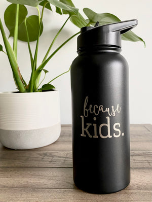 Because Kids 32 oz Stainless Steel Water Bottle - Matte Black
