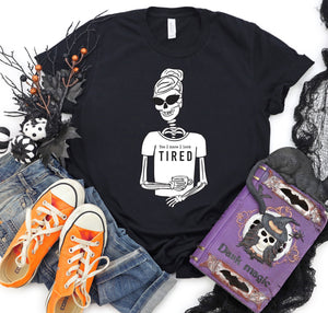 Tired Skeleton Girl T-shirt