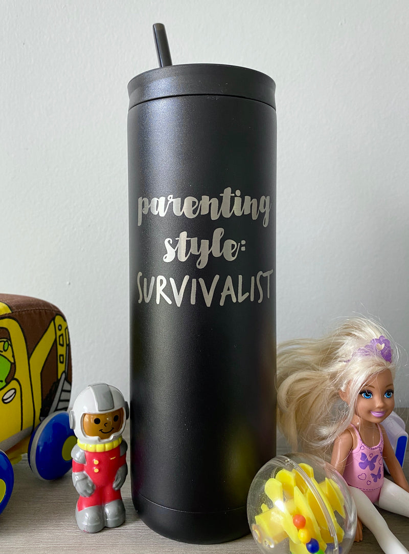 Parenting Style: Survivalist 20 oz Stainless Steel Tumbler - Matte Black