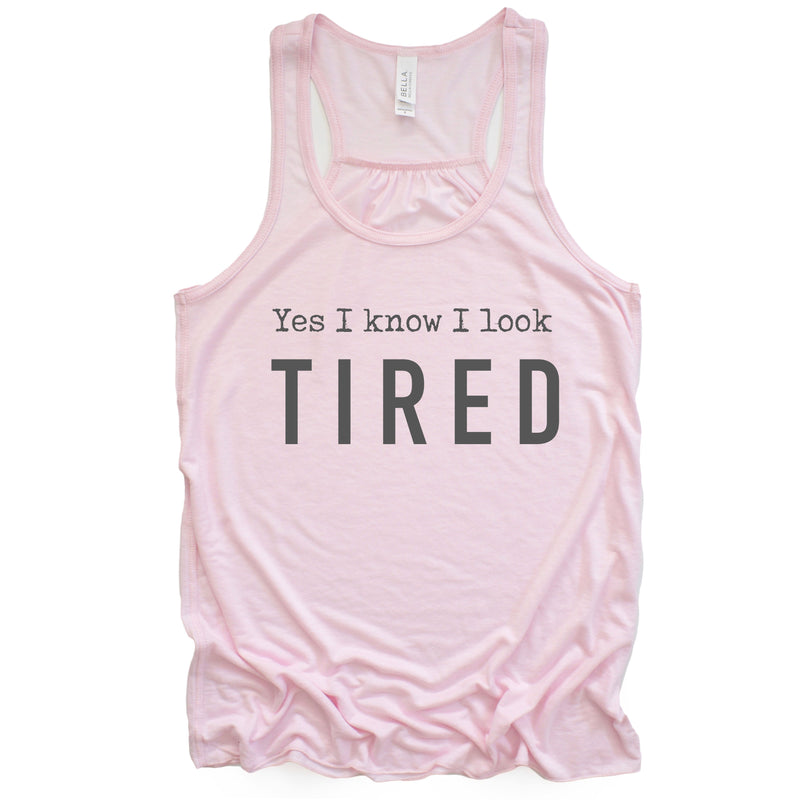 Yes I Know I Look Tired Racerback Tank Top - Soft Pink