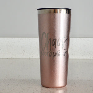 Chaos Coordinator Rose Gold Stainless Steel Tumbler
