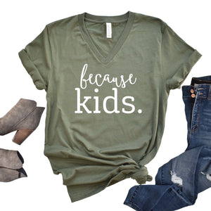 Because Kids™ T-shirt - Military Green V-neck