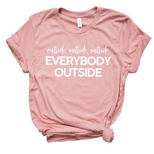 Everybody Outside T-shirt