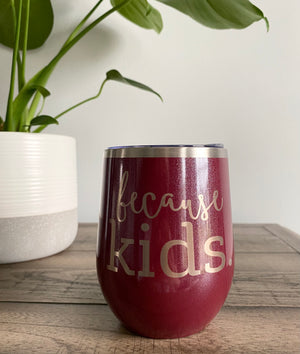 Because Kids™ Beverage Tumbler - Glitter Rosewood