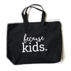 Because Kids™ Tote