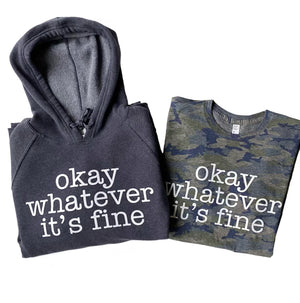 Okay Whatever It's Fine T-shirt - Vintage Camo