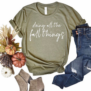 Doing All The Fall Things Tee