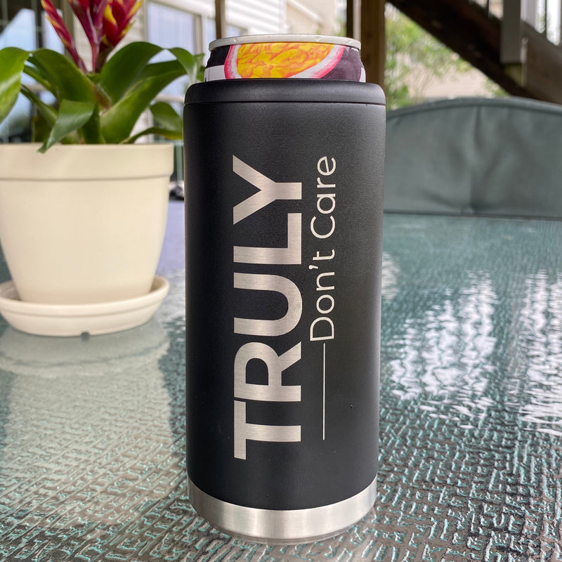 Truly Don't Care Stainless Steel Skinny Can Cooler - Matte Black
