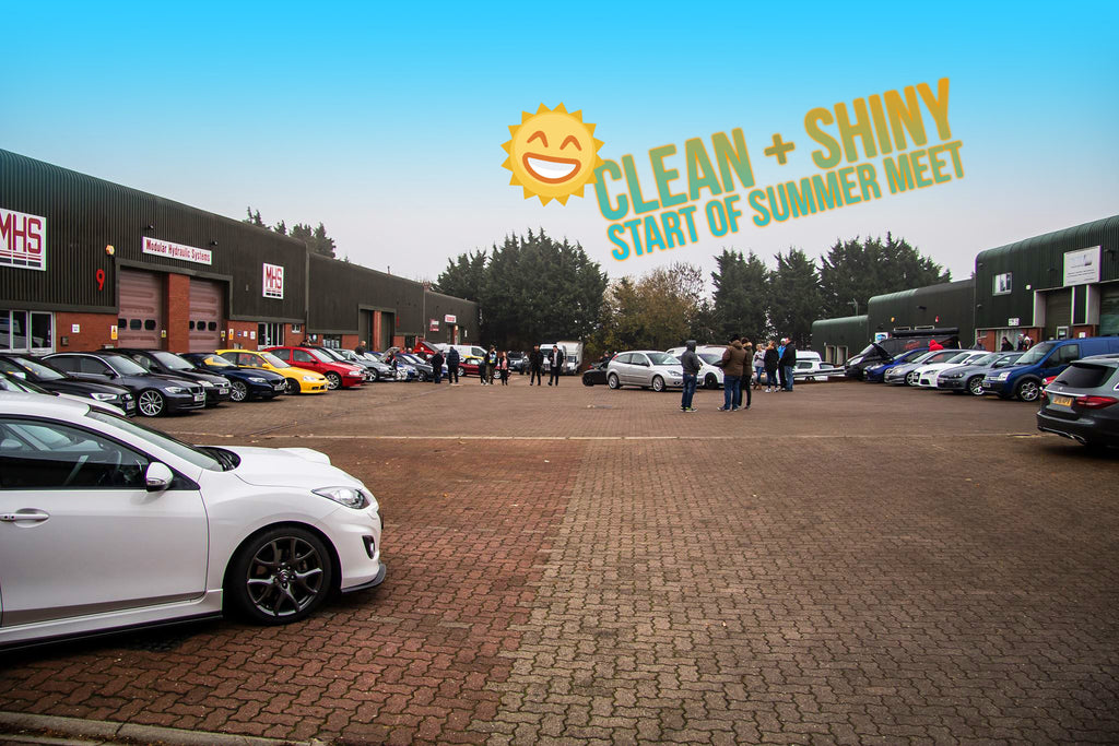 Clean + Shiny Start of Summer Meet: 24th June 2017