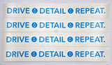 Clean and Shiny DRIVE DETAIL REPEAT Blue Cut Vinyl Sticker