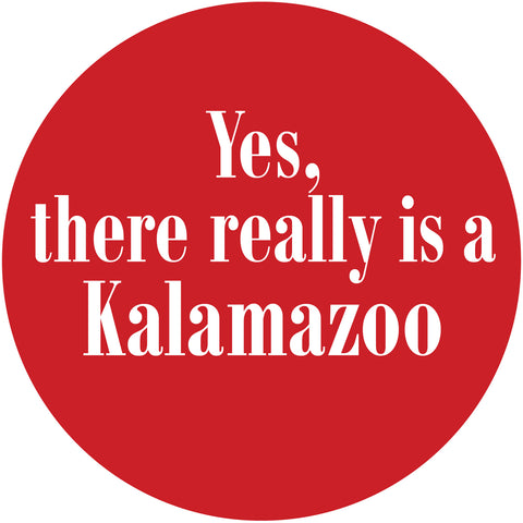 Yes KALAMAZOO